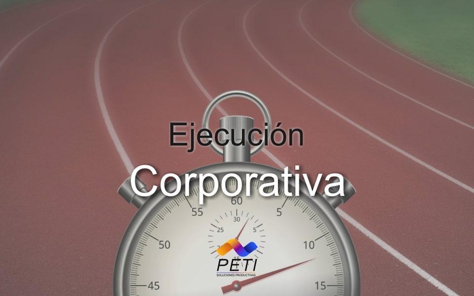 Ejecución Corporativa